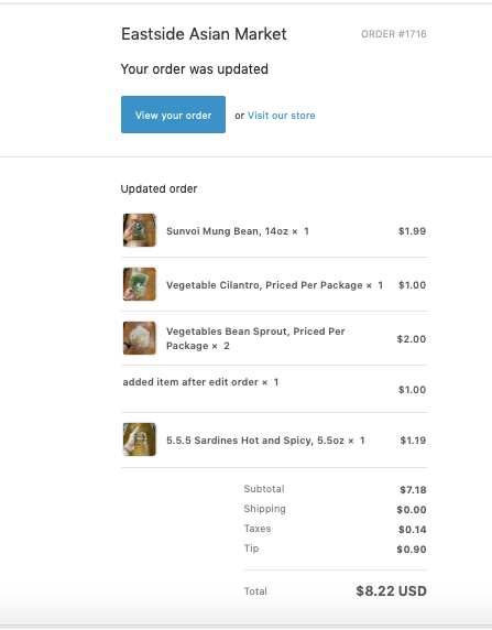 Updated order email (after I edited the order from the back end to remove a few items and add a few items) Doesn't show the changes