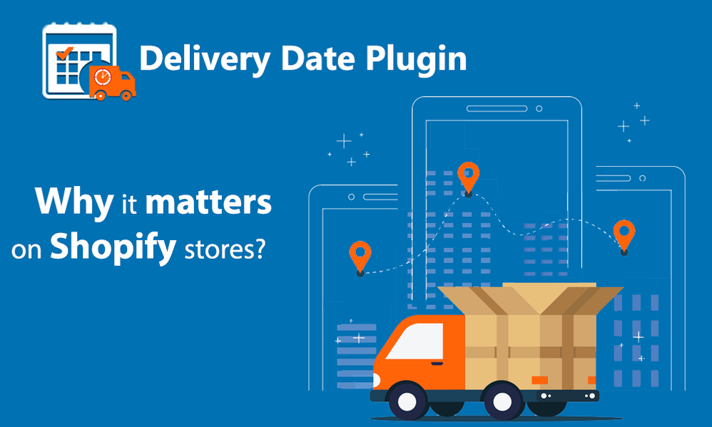why-delivery-date-plugin-matters-on-your-shopify-stores.png